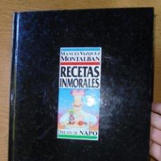 Libros de segunda mano: RECETAS INMORALES MANUEL VÁZQUEZ MONTALBÁN 1988 1A ED DIBUJOS NAPO ED DOLCE VITA. Lote 147955030
