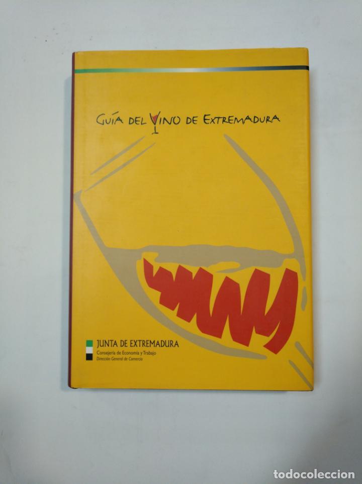 GUÍA DEL VINO DE EXTERMADURA. - JUNTA DE EXTREMADURA. TDK360 (Libros de Segunda Mano - Cocina y Gastronomía)