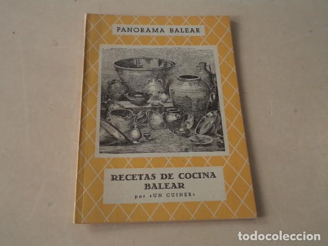 ISLAS BALEARES - RECETAS DE COCINA BALEAR POR UN CUINER (Libros de Segunda Mano - Cocina y Gastronomía)