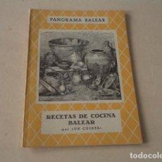Libros de segunda mano: ISLAS BALEARES - RECETAS DE COCINA BALEAR POR UN CUINER. Lote 148323938