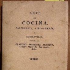 Libros de segunda mano: ARTE DE COCINA, PASTELERÍA, VIZCOCHERÍA Y CONSERVERIA (FAC-SIMIL). Lote 148344982