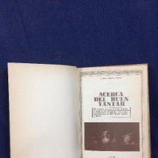 Libros de segunda mano: ACERCA DEL BUEN YANTAR ALBERTO MARTINEZ RAMOS 1983 PROLOGO TIERNO GALVAN RECETAS RESTAURANTES. Lote 148774458