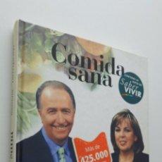 Libros de segunda mano: COMIDA SANA PARA SABER VIVIR - TORRE IGLESIAS, MANUEL ANTONIO. Lote 149342977