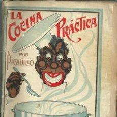 Libros de segunda mano: LA COCINA PRÁCTICA, POR PICADILLO. LA CORUÑA 1926. Lote 149648718