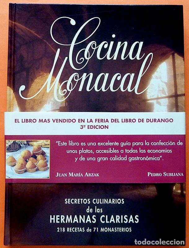 COCINA MONACAL: SECRETOS CULINARIOS DE LAS HERMANAS CLARISAS - 1995 - NUEVO (Libros de Segunda Mano - Cocina y Gastronomía)