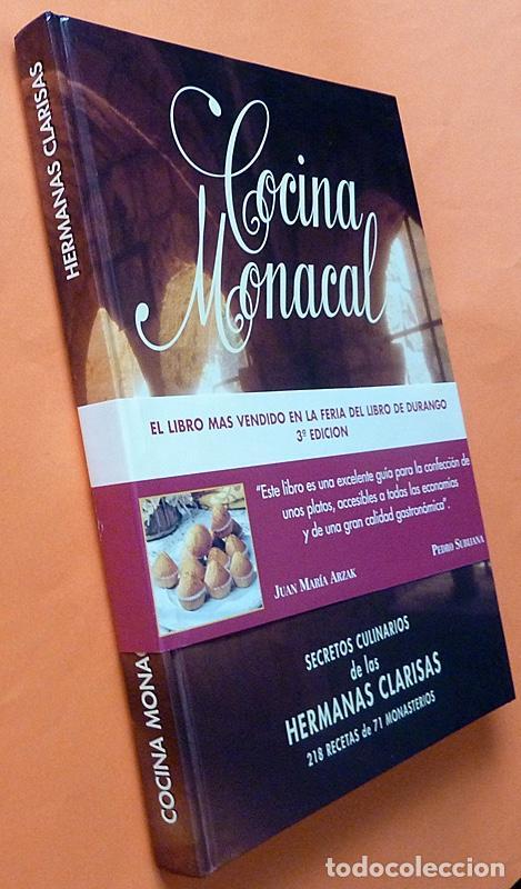 Libros de segunda mano: COCINA MONACAL: SECRETOS CULINARIOS DE LAS HERMANAS CLARISAS - 1995 - NUEVO - Foto 2 - 150311634