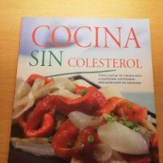 Libros de segunda mano: COCINA SIN COLESTEROL (SUSAETA). Lote 150589502