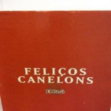 Libros de segunda mano: BJS.FELIÇOS CANELONS.EDT, FLO... Lote 151362254