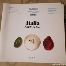 Libros de segunda mano: ITALIA. NORTE VS SUR - SAN SEBASTIÁN GRASTRONOMIKA - 2014. Lote 151419718