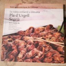 Libros de segunda mano: LA CUINA COMARCA A COMARCA. PLA D'URGELL / SEGRIÀ. Lote 151421134