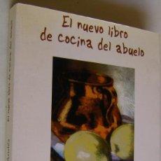 Libros de segunda mano: EL NUEVO LIBRO DE LA COCINA DEL ABUELO, RAMON FERNANDEZ ANDES. Lote 151505438