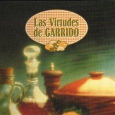 Libros de segunda mano: LAS VIRTUDES DE GARRIDO POR MARÍA JESÚS GIL DE ANTUÑANO - EDITORIAL LIBSA, 1994 · . Lote 151514410