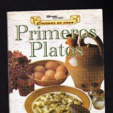Libros de segunda mano: COCINAR EN CASA: PRIMEROS PLATOS · SERVILIBRO EDICIONES, 1999 (64 PÁGINAS ILUSTRADAS). Lote 151519318