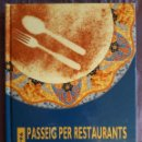 Libros de segunda mano: PASSEIG PER RESTAURANTS I VINS DE CATALUNYA / MIQUEL SEN / EDI. BERNADETTE ITEY / EDICION 1996 / EN. Lote 161178925