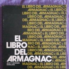 Libros de segunda mano: EL LIBRO DEL ARMAGNAC / JEAN Y GEORGES SAMALENS / EDI. DRONTE / EDICION 1982. Lote 151924234