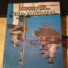 Libros de segunda mano: LAS MIL Y UNA... CON ANCHOAS - MILENA LLOP Y CARLES SERRA. Lote 152185054
