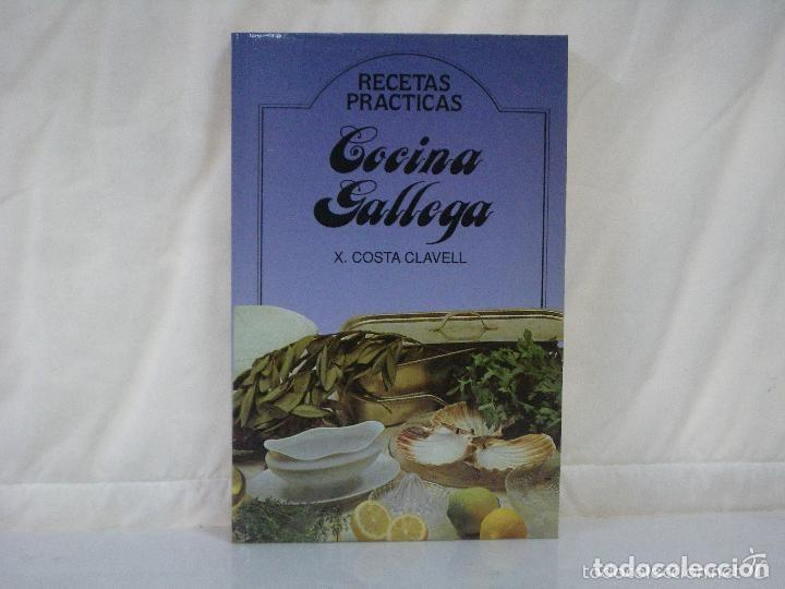 COCINA GALLEGA. RECETAS PRÁCTICAS. X. COSTA CLAVELL (Libros De Segunda Mano