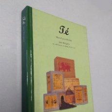 Libros de segunda mano: TE: MANUAL PARA SIBARITAS   JANE PETTIGREW   TASCHEN BENEDIKT 1998 (1ª ED.). Lote 153044022