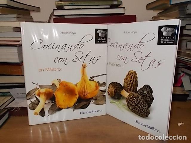 COCINANDO CON SETAS EN MALLORCA. DOS TOMOS. ANTONI PINYA. DIARIO DE  MALLORCA.