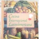 Libros de segunda mano: COCINA INTERNACIONAL Y LATINOAMERICANA. Lote 154105222