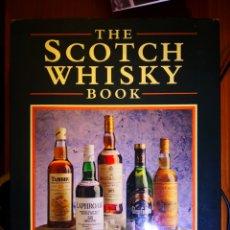 Libros de segunda mano: THE SCOTCH WHISKY BOOK - MARK SKIPWORTH -EN INGLÉS -IN ENGLISH. Lote 194280646