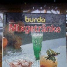 Libros de segunda mano: MIXGETRANKE, BURDA. Lote 154494162