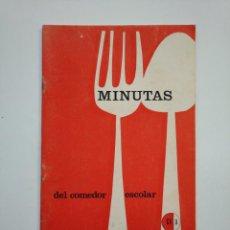 Libros de segunda mano: MINUTAS DEL COMEDOR ESCOLAR. TDK373. Lote 154617546