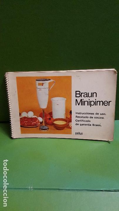 BRAUN MINIPIMER : INSTRUCCIONES DE USO : RECETARIO DE COCINA (Libros de Segunda Mano - Cocina y Gastronomía)