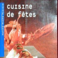 Libros de segunda mano: MES MEILLEURES RECETTES GOURMANDES CUISINE DE FETES. Lote 155390638