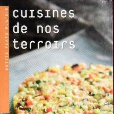 Libros de segunda mano: MES MEILLEURES RECETTES GOURMANDES CUISINES DE NOS TERROIRS. Lote 155391030