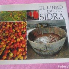 Libros de segunda mano: EL GRAN LIBRO DE LA SIDRA AÑO 1991 PENTALFA EXCELENTE ESTADO. Lote 155577322