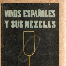 Libros de segunda mano: VINOS Y SUS MEZCLAS POR PEDRO CHICOTE. 1942. COCKTAILS. PRIMERA EDICIÓN.. Lote 155798074