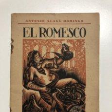 Libros de segunda mano: ANTONIO ALASÁ. EL ROMESCO. EL GRAN GUISO MARINERO TARRACONENSE. 1951. Lote 155837010
