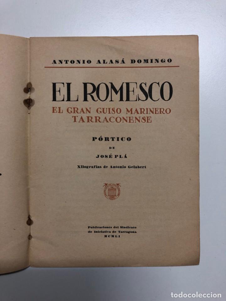 Libros de segunda mano: ANTONIO ALASÁ. EL ROMESCO. EL GRAN GUISO MARINERO TARRACONENSE. 1951 - Foto 2 - 155837010