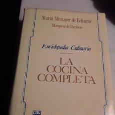 Libros de segunda mano: LA COCINA COMPLETA, DE MARIA MESTAYER (MARQUESA DE PARABERE). 1990.. Lote 155857278
