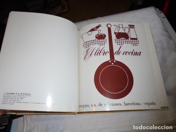 Libros de segunda mano: EL LIBRO DE COCINA.CARROGGIO EDICIONES.1983.PROLOGO DE NESTOR LUJAN - Foto 6 - 155860942