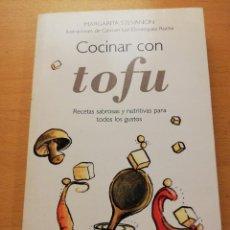 Libros de segunda mano: COCINAR CON TOFU. RECETAS SABROSAS Y NUTRITIVAS PARA TODOS LOS GUSTOS (MARGARITA STEVANON). Lote 155864534