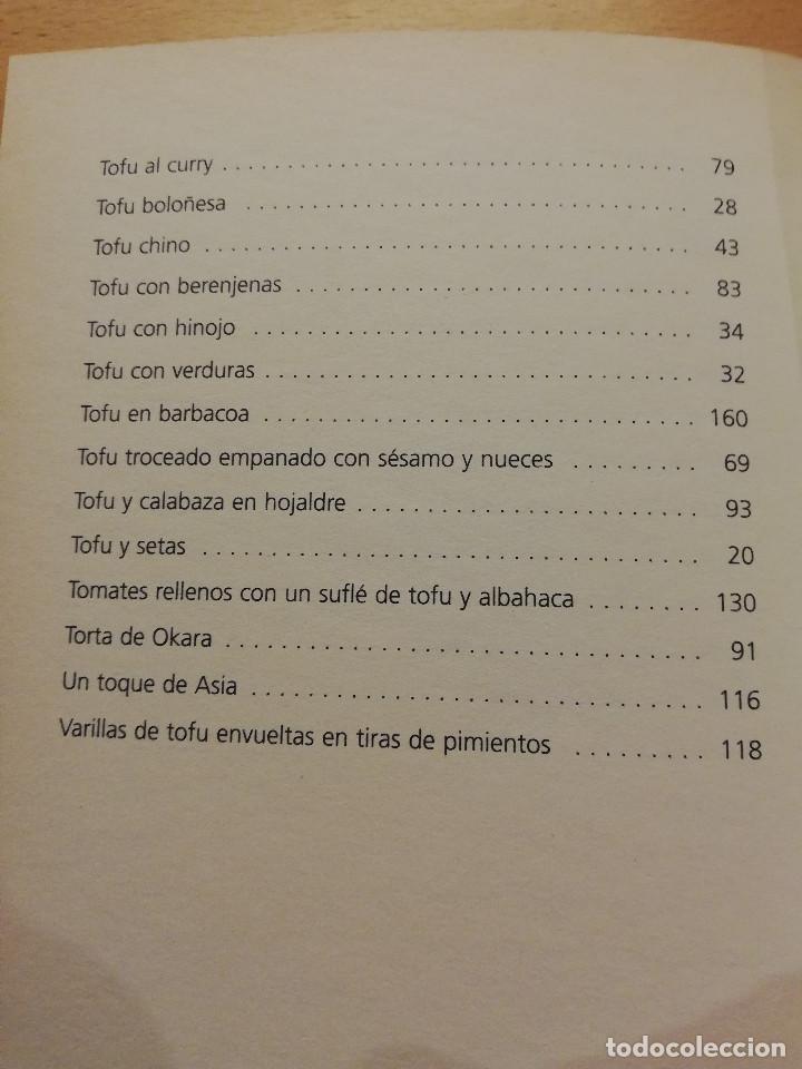 Libros de segunda mano: COCINAR CON TOFU. RECETAS SABROSAS Y NUTRITIVAS PARA TODOS LOS GUSTOS (MARGARITA STEVANON) - Foto 6 - 155864534