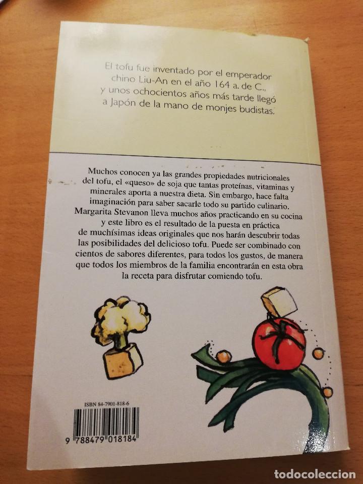 Libros de segunda mano: COCINAR CON TOFU. RECETAS SABROSAS Y NUTRITIVAS PARA TODOS LOS GUSTOS (MARGARITA STEVANON) - Foto 7 - 155864534