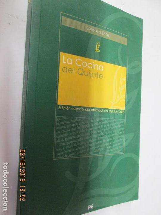 LA COCINA DEL QUIJOTE , LORENZO DIAZ- ALIANZA 2005 (Libros de Segunda Mano - Cocina y Gastronomía)