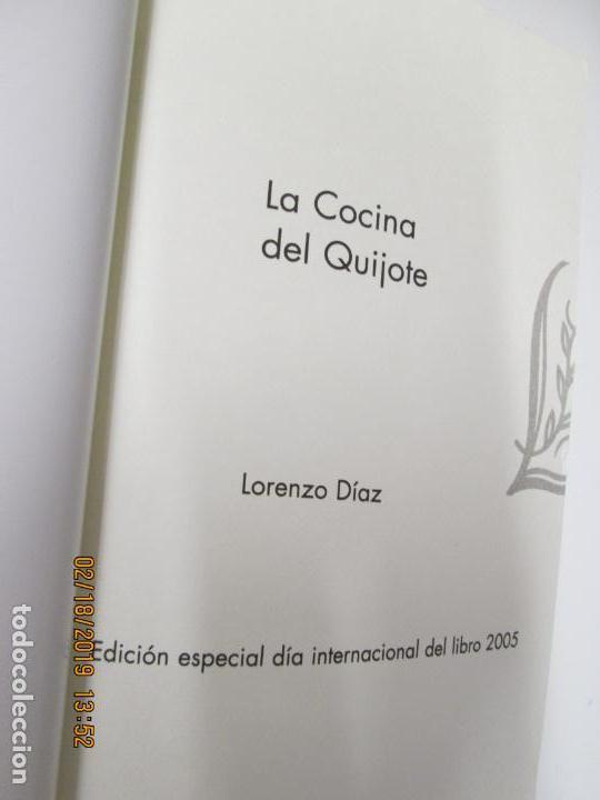 Libros de segunda mano: LA COCINA DEL QUIJOTE , LORENZO DIAZ- ALIANZA 2005 - Foto 2 - 155866502