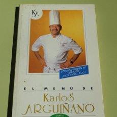 Libros de segunda mano: EL MENU DE KARLOS ARGUIÑANO - TDK16. Lote 156004486