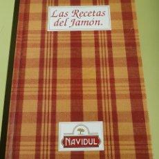 Libros de segunda mano: NAVIDUL - LAS RECETAS DEL JAMON - TDK16. Lote 156004660