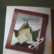Libros de segunda mano: ESPAÑA Y SUS QUESOS.-ESCORIAL MERINO, J. MANUEL- MEJOR LIBRO DE QUESOS DEL MUNDO. Lote 156388070
