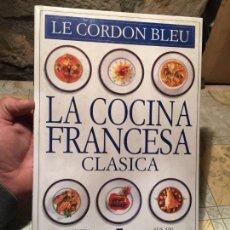 Libros de segunda mano: ANTIGUO LIBRO LA COCINA FRANCESA CLASICA: SUS 100 RECETAS MUNDIALMENTE FAMOSAS AÑO 1999. Lote 156632570