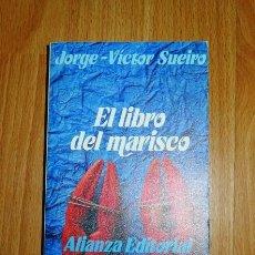 Libros de segunda mano: SUEIRO, JORGE-VÍCTOR. EL LIBRO DEL MARISCO (EL LIBRO DE BOLSILLO ; 1471. LIBROS ÚTILES) . Lote 156987718