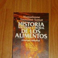 Libros de segunda mano: TOUSSAINT-SAMAT, MAGUELONNE. HISTORIA NATURAL Y MORAL DE LOS ALIMENTOS. 2 : LA CARNE, LOS PRODUCTOS . Lote 156990282