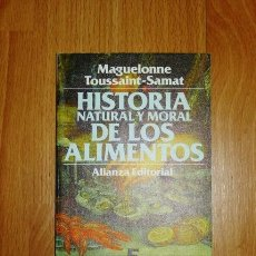 Libros de segunda mano: TOUSSAINT-SAMAT, MAGUELONNE. HISTORIA NATURAL Y MORAL DE LOS ALIMENTOS. 5 : EL CAVIAR, LOS MARISCOS . Lote 156990410