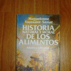 Libros de segunda mano: TOUSSAINT-SAMAT, MAGUELONNE. HISTORIA NATURAL Y MORAL DE LOS ALIMENTOS. 6 : LA SAL Y LAS ESPECIAS. Lote 156990454