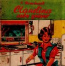 Libros de segunda mano: CLAUDINA SABE GUISAR. IGNACIO DOMENECH. 4ª EDICION. PLATOS DE COCINA FACILES. . Lote 157328330